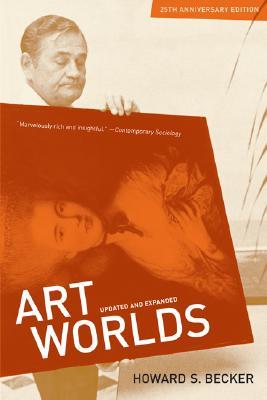 Art Worlds By Becker, Howard S.
